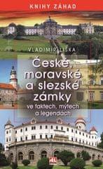Liška Vladimír: České, moravské a slezské zámky ve faktech, mýtech a legendách