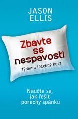 Ellis Jason: Zbavte se nespavosti - Naučte se, jak řešit poruchy spánku