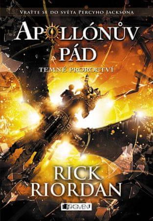 Riordan Rick: Apollónův pád 2 - Temné proroctví
