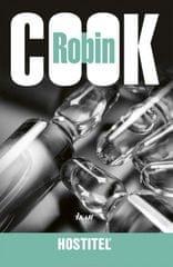 Cook Robin: Hostiteľ