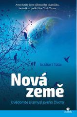 Tolle Eckhart: Nová Země - Uvědomte si smysl svého života
