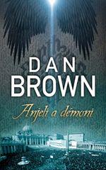 Brown Dan: Anjeli a démoni