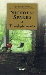 Sparks Nicholas: To najlepšie zo mňa - Čo s láskou, 2. vydanie