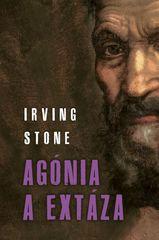 Stone Irving: Agónia a extáza