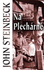 Steinbeck John: Na Plechárně