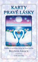 Grace Belinda: Karty pravé lásky - Najděte a vytvářejte lásku, po které toužíte (kniha a 36 karet)