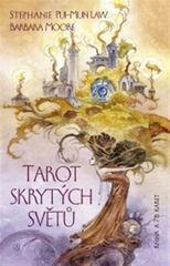 Moore Barbara: Tarot skrytých světů - Kniha a 78 karet
