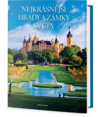 Trifoni Jasmina: Nejkrásnější hrady a zámky světa