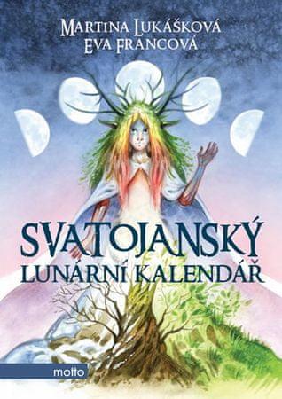 Lukášková Martina, Francová Eva,: Svatojanský lunární kalendář