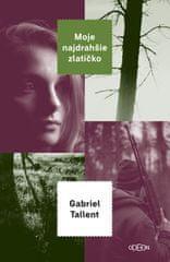 Tallent Gabriel: Moje najdrahšie zlatíčko