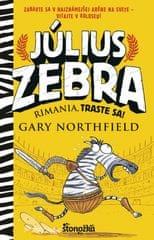Northfield Gary: Július Zebra 1: Rimania, traste sa!