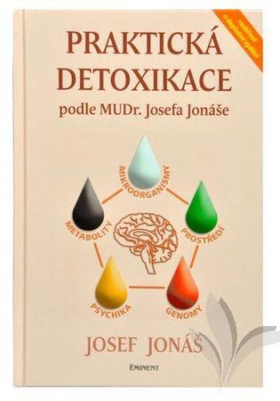 Praktická detoxikácia podľa MUDr. Josefa Jonáša