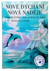 Nové dýchanie nová nádej 2. diel (MUDr. Taťána Kozlovová)