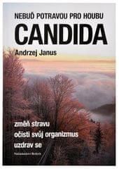 Nebuď potravou pre hubu Candida (Andrzej Janus)