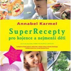 SuperRecepty pre dojčatá a najmenšie deti (Annabel Karmel)