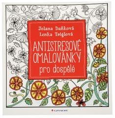 Antistresové maľovanky pre dospelých (Jolana Daňková, Lenka Tréglová)