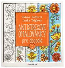 Antistresové maľovanky pre dospelých 2 (Jolana Daňková, Lenka Tréglová)