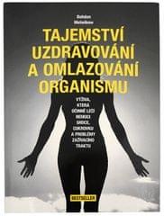 Tajomstvo uzdravovanie a omladzovanie organizmu (Bohdan Matwikow)