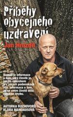 Príbehy obyčajného uzdravenie (Jan Hnízdil, Klára Mandausová)