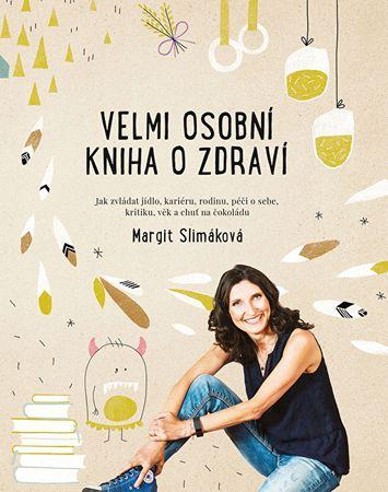 Veľmi osobné kniha o zdraví (Margit Slimáková)