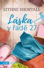 Shortall Eithne: Láska v řadě 27