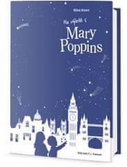 Druvert Héléne: Na výletě s Mary Poppins