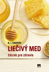 Danikov N. I.: Liečivý med