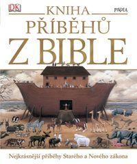 kolektiv autorů: Kniha příběhů z Bible