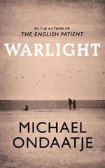 Ondaatje Michael: Warlight