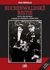 Whitlock Flint: Buchenwaldské bestie - Karl a Ilse Kochovi a lampy se stínítkem z lidské kůže