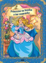 Kolektív: Princezná na hrášku a iné rozprávky