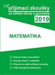 Tvoje přijímací zkoušky 2019 na střední školy a gymnázia: Matematika