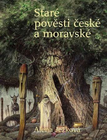 Ježková Alena: Staré pověsti české a moravské