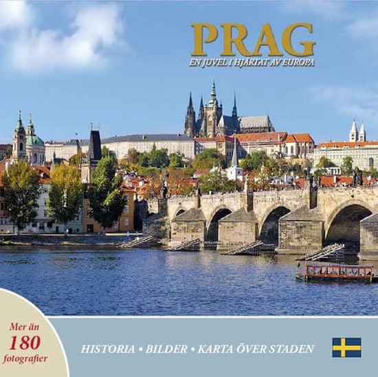 Henn Ivan: Prag: En juvel i hjartat av Europa (švédsky)