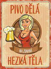 Postershop Plechová tabuľa- Pivo robí pekné telá (2)