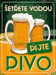 Postershop Plechová tabuľa- Šetrite vodou, pite pivo