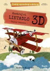 Toméová, Valentina Manuzzatová Ester: Zostroj si 3D lietadlo