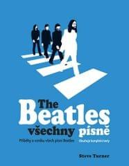 Turner Steve: The Beatles všechny písně
