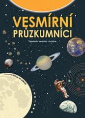Vesmírní průzkumníci - Tajemství vesmíru v kostce
