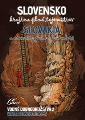 Kolektív autorov: Slovensko – krajina plná tajomstiev - Vodné dobrodružstvá 2