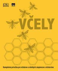 Kolektív: Včely: Kompletná príručka pre včelárov a všetkých záujemcov o včelárstvo