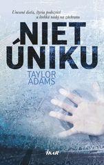 Adams Taylor: Niet úniku