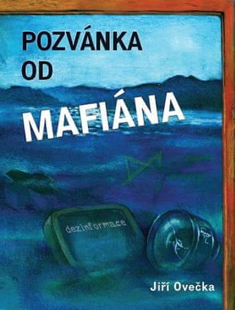 Ovečka Jiří: Pozvánka od mafiána