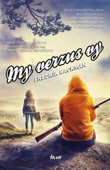 Backman Fredrik: My verzus vy