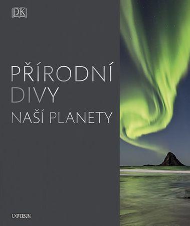 kolektiv autorů: Přírodní divy naší planety