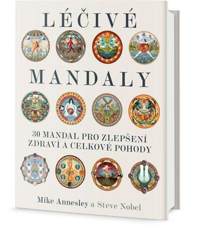 Annesley Mike: Léčivé mandaly - 30 mandal pro zdraví a pohodu