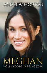 Morton Andrew: Meghan - Hollywoodská princezna