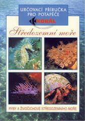 autor neuvedený: Středozemní moře-určovací příručka pro potápěče