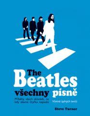 Turner Steve: The Beatles všechny písne