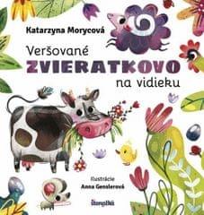 Morycová, Anna Genslerová Katarzyna: Veršované Zvieratkovo - Na vidieku